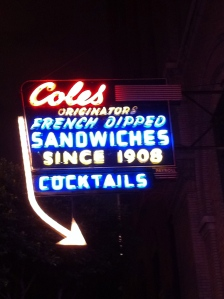 Cole's: Originator of the French Dip Sandwich & Purveyor Of Awesome