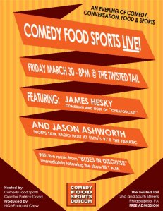 Flyer for the March 29th Comedy, Food, Sports